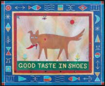 """Good Taste in Shoes"", a whimsical painting by James Aschbacher"